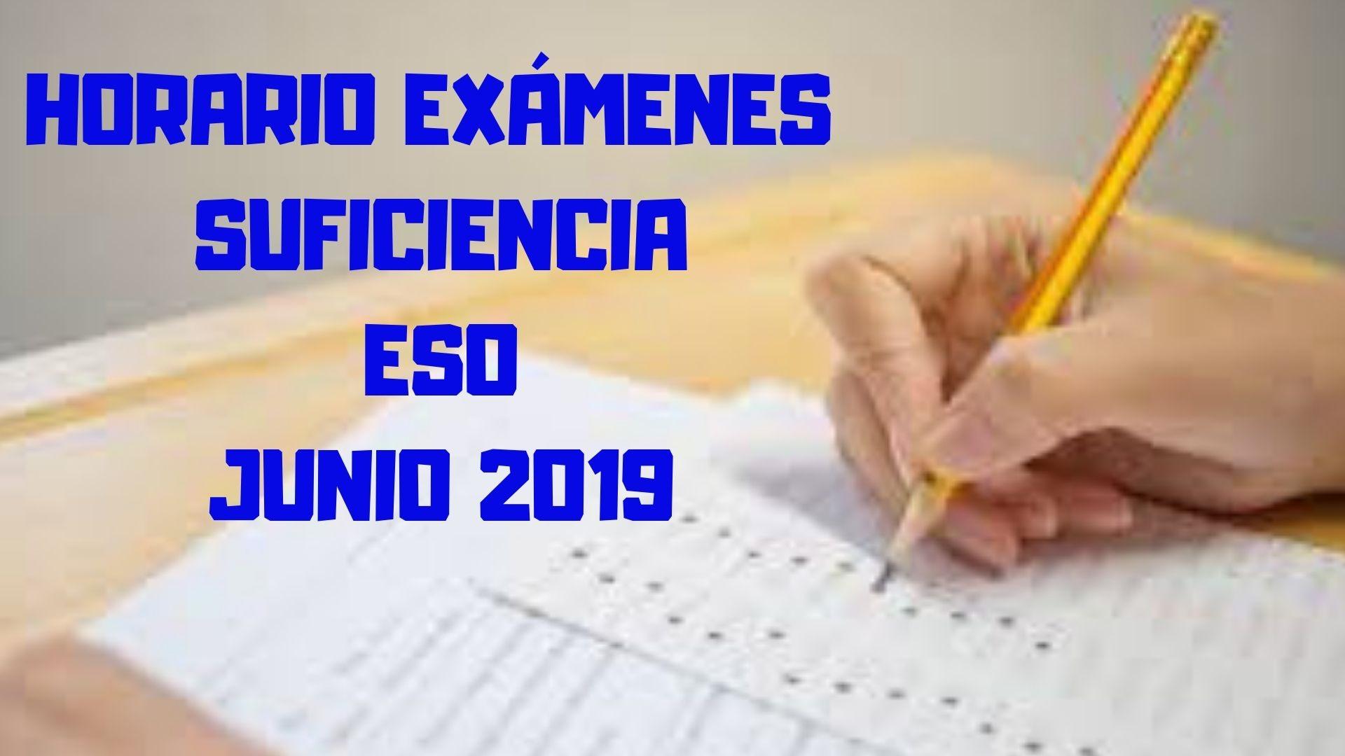 HORARIO EXÁMENES SUFICIENCIA JUNIO 2019