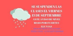 SE SUSPENDEN LAS CLASES EL VIERNES 13 POR NIVEL ROJO LLUVIAS
