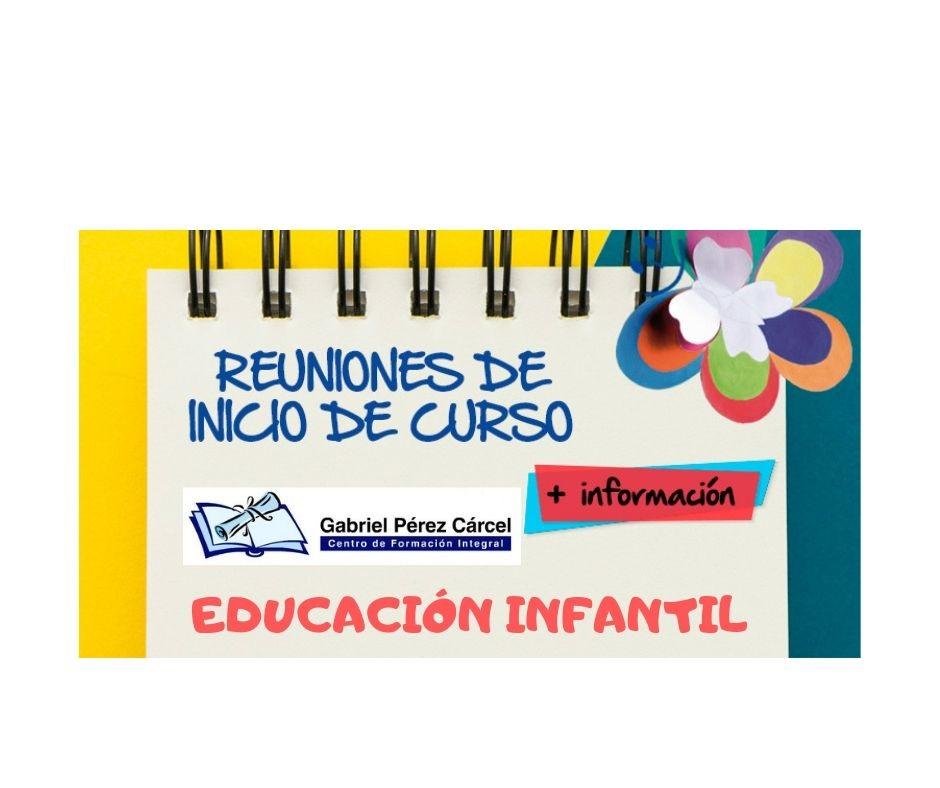 REUNIONES DE  INICIO DE CURSO EDUCACIÓN INFANTIL