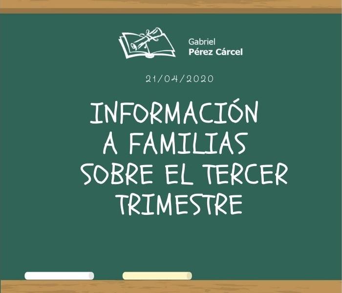 INFORMACIÓN A FAMILIAS SOBRE EL TERCER TRIMESTRE