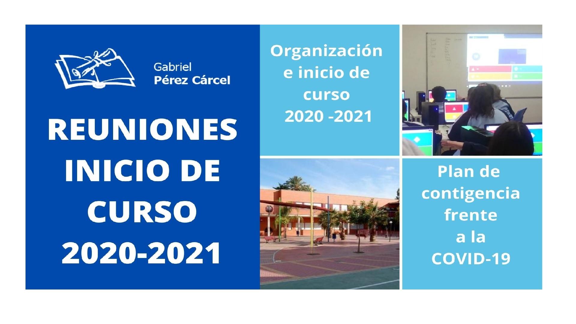 INFORMACIÓN REUNIONES INICIO DE CURSO – PLAN DE CONTIGENCIA FRENTE A LA COVID-19