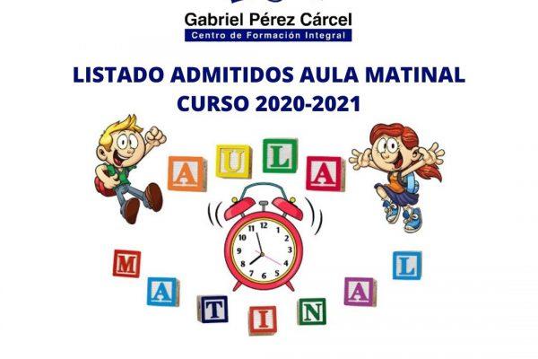 LISTA DE ADMITIDOS AULA MATINAL CURSO 2020-2021