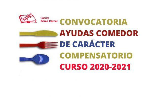 AYUDAS COMEDOR ESCOLAR DE CARÁCTER COMPENSATORIO CURSO 2020-2021