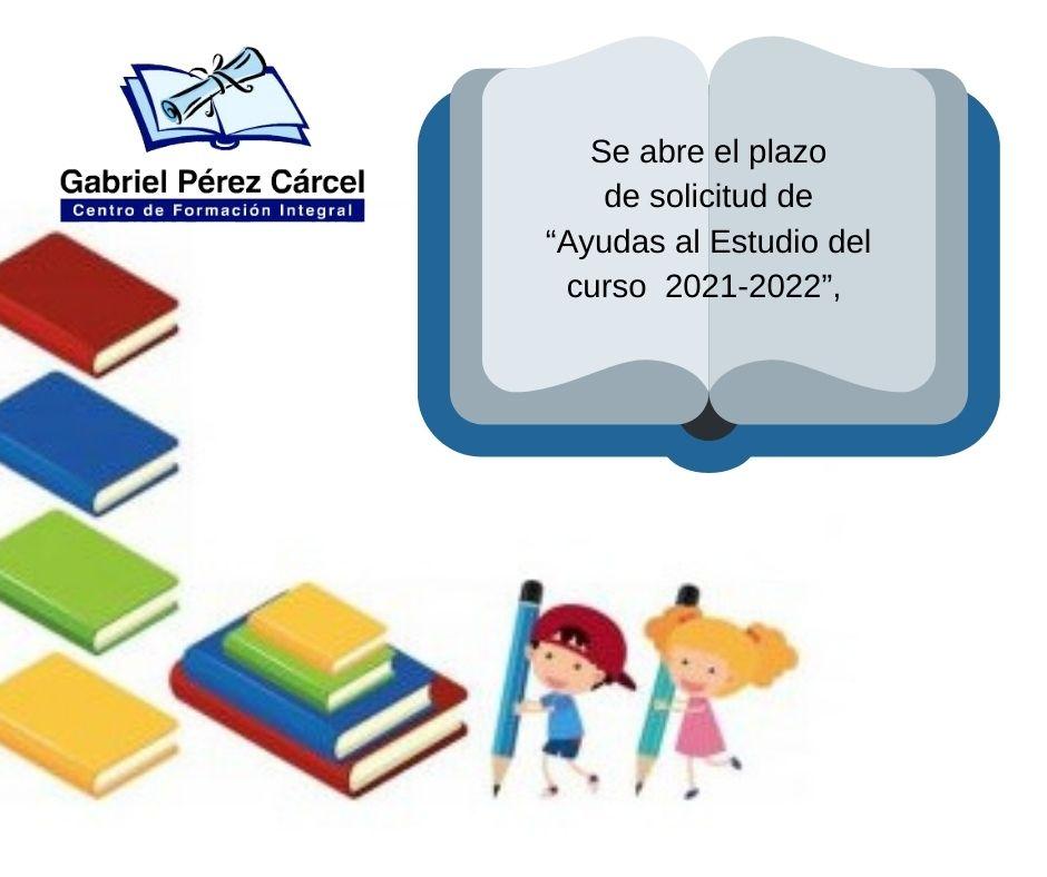 AYUDAS AL ESTUDIO CURSO 2021-2022