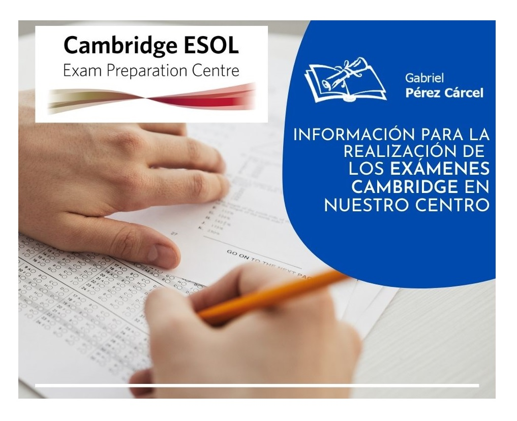 INFORMACIÓN PARA EXÁMENES CAMBRIDGE LUNES 31 DE MAYO