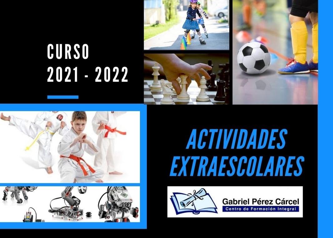 ACTIVIDADES EXTRAESCOLARES CURSO 2021-2022